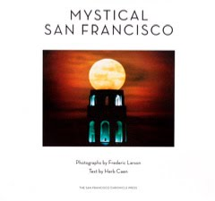 Mystical San Francisco Photography
