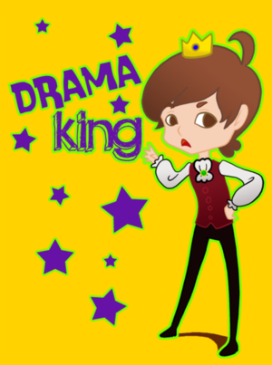 drama king  