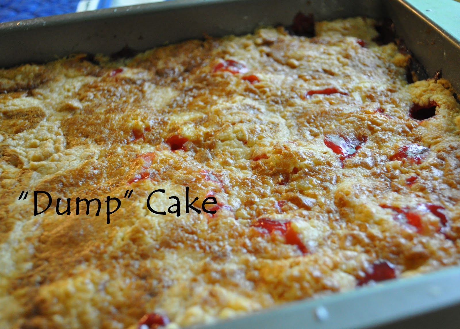 "famfriendsfood: Family Recipe: ""Dump"" Cake and ""What can I do?..."