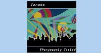 Tenaka - EPonymously Titled