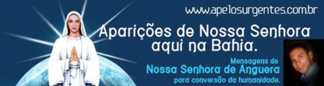 APARIÇÕES DE NOSSA SENHORA AQUI NA BAHIA. DEUS TEM PRESSA. CONVERTA-SE JÁ