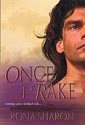 Once a Rake by Rona Sharon
