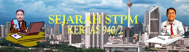 SEJARAH STPM KERTAS 2
