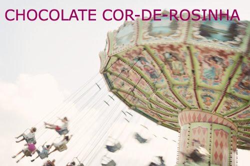 Chocolate Cor-de-Rosinha