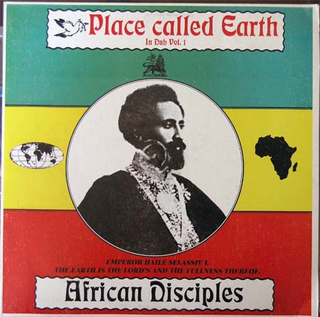 African Disciples. dans African Disciples African+Disciples+-+Place+Called+Earth+in+Dub+v.1+-+front