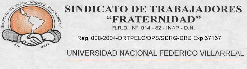 """Sindicato de Trabajadores """"Fraternidad"""" de la Universidad Nacional Federico Villarreal"""