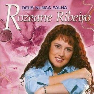 Rozeane Ribeiro - Deus Nunca Falha (2004)