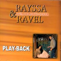 Rayssa e Ravel - Além Do Nosso Olhar (2004) Play Back