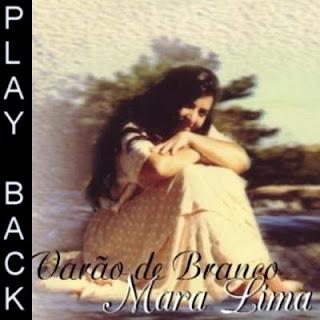 Mara Lima   Varão de Branco (1999) Play Back | músicas