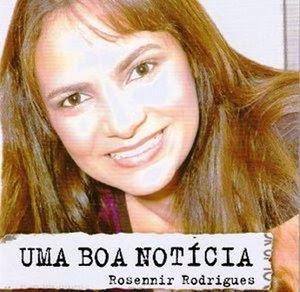 Rosennir Rodrigues   Uma Boa Noticia (2008) | músicas