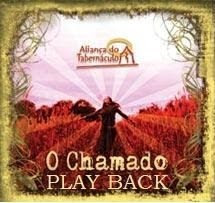 Ministério Aliança Do Tabernáculo   O Chamado (2008) Play Back | músicas