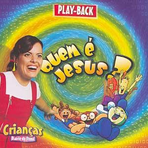 Diante do Trono - DT 3 Crian�as - Quem � Jesus - (playback)