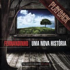Fernandinho - Uma Nova História (2009) Play Back