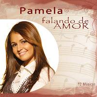 Pamela - Falando de Amor 2010