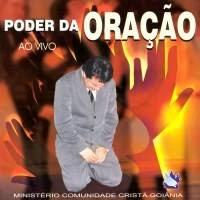 Comunidade Cristã De Goiânia - Poder Da Oração (2002)