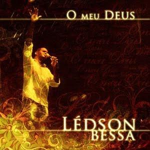 Ledson Bessa - O Meu Deus (2009)