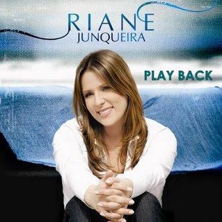 Riane Junqueira   Riane Junqueira (2009) Play Back | músicas