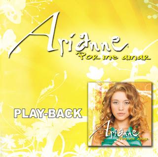 Arianne   Por Me Amar (2009) Play Back | músicas