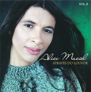Download CD Alice Maciel   Através Do Louvor