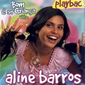 Aline Barros - Bom é Ser Crianca - Vol 02 - (Playback) 1999