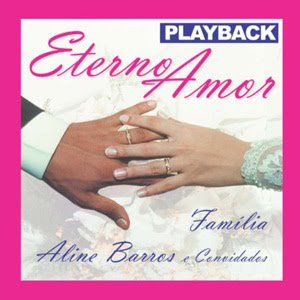 Aline Barros - Eterno Amor (Play Back)