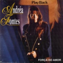 Andr�a Fontes - For�a do Amor (Playback)