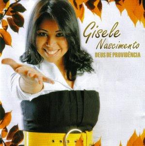 http://3.bp.blogspot.com/_chWdbeHWgUY/SsCnEiN6RrI/AAAAAAAABKs/4icdHrE4ULU/s320/Gisele+Nascimento+-+Deus+De+Provid%C3%AAncia.jpg