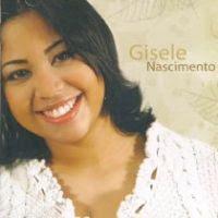 Gisele+nascimento+ +Transforma me+%282007%29 Baixar CD Gisele Nascimento   Transforma me (2007)