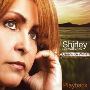 Shirley+Carvalhaes+ +Cen%C3%A1rio+de+Vit%C3%B3ria+%282009%29+Play+Back Baixar CD Play Back   Shirley Carvalhaes   Cenário de Vitória (2009)
