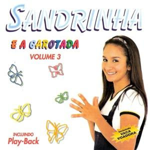 Sandrinha e a Garotada - Vol. 3 (Voz e Play Back)