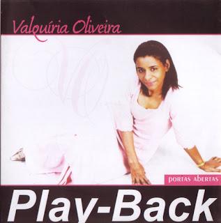 Valquíria Oliveira   Portas Abertas (Play Back) | músicas
