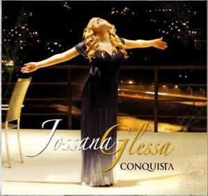 Jossana+Glessa+ +Conquista Baixar CD Jossana Glessa   Conquista (2008)