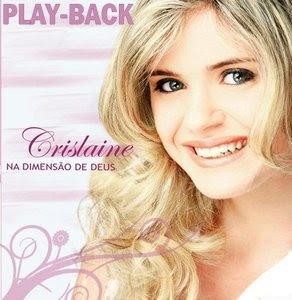 Baixar CD Play Back   Crislaine   Na Dimensão De Deus (2008)