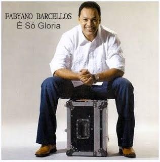 Fabyano-Barcellos-É-Só-Gloria