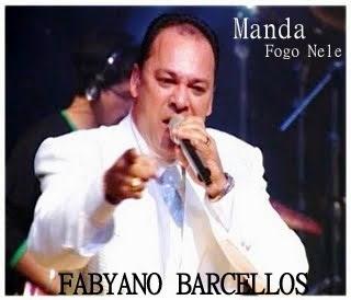 Download CD Fabyano Barcellos   Manda Fogo Nele