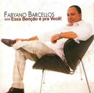 Fabyano Barcellos - Essa Ben��o � pra voc� - Voz e Playback