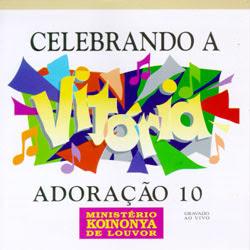 Ministério Koinonya de Louvor - Adoração 10 - Celebrando a Vitória (1997)