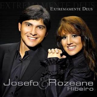 Josefo & Rozeane Ribeiro - Extremamente Deus (2009)