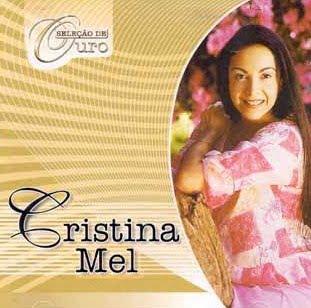 Cristina Mel - Seleção de Ouro - Vol. 1 2002