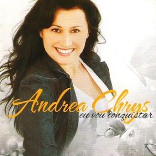 Andrea Chrys - Eu Vou Conquistar