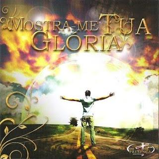 Ministério-Em-Tua-Presença-Mostra-me-Tua-Glória-(2009)