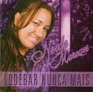 Neide Marques - Lodebar Nunca Mais (2009)