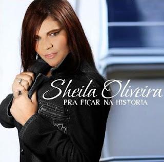 Sheila-Oliveira-Pra-Ficar-Na-História-(2010)