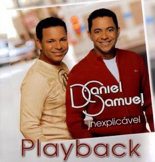 Daniel & Samuel   Inexplicável (2007) Play Back | músicas