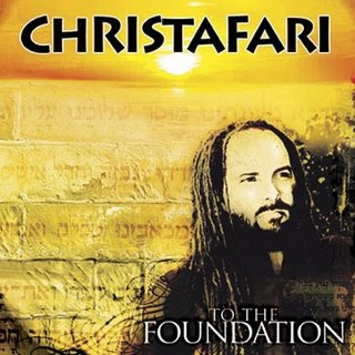 Christafari - To The Foundation (2007)