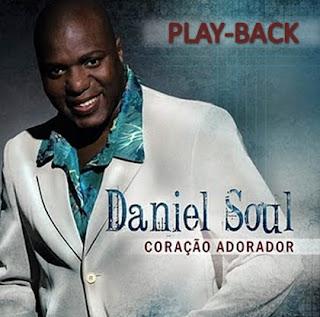 CD Daniel Soul   Coração Adorador (Play Back)
