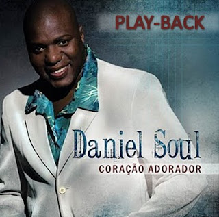 Daniel Soul - Cora�ao Adorador (Playback)