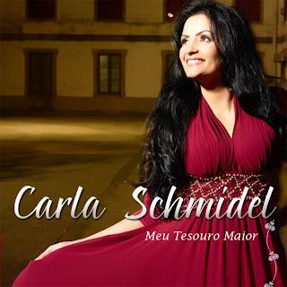 Carla Schmidel - Meu Tesouro Maior