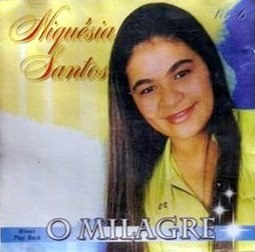 Niquésia Santos - O Milagre (2003)