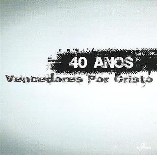 Vencedores por Cristo 40 Anos 2009